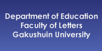Department of Education Faculty of Letters Gakushuin University